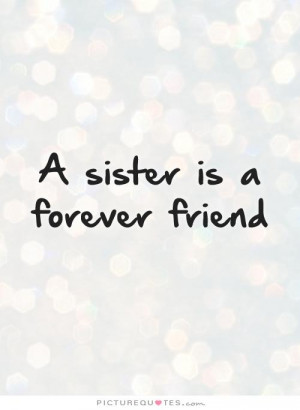 sisters are forever quotes