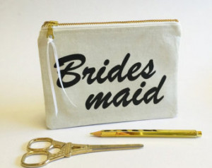 gift, pouch for bridesmaids, wedding favor, bridesmaid quote ...