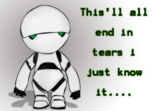 ... posts 6022 good answers 242 yeah as marvin the depressed robot said