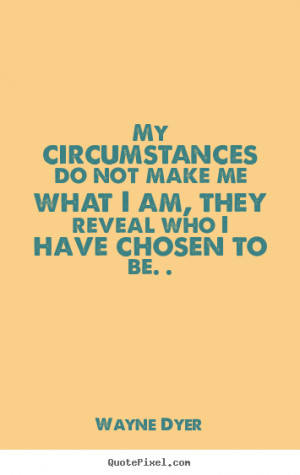 Famous Inspirational Quote From Wayne Dyer