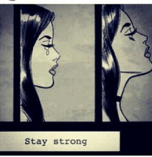 trying to stay strong.