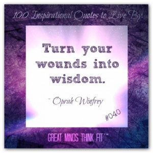 oprah winfrey quote 040 turn your wounds into wisdom oprah winfrey