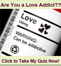 Are you a Love Addict? Take a free quiz and receive your free E Book ...
