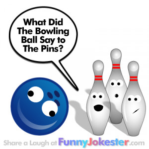 Funny Bowling Joke