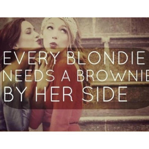 Every Blonde Needs A Brownie