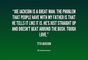 quote-Tito-Jackson-joe-jackson-is-a-great-man-the-19825.png