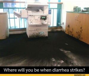 Where will you be when diarrhea strikes?,printer,ink,diarrhea,sandbox