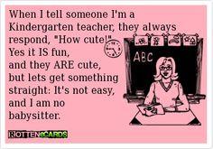 kindergarten kindergarten teacher quotes funny kindergarten quotes ...