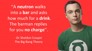 Sheldon Cooper neutron Joke (the big bang theory) by koalafishy