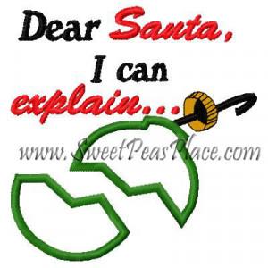 Dear Santa I can Explain Applique Embroidery Design