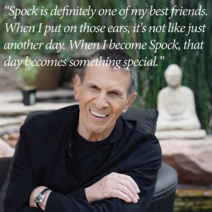 ... Leonard Nimoy learned how to live long and prosper long before he