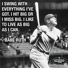 babe ruth quotes---Let's cross apply this quote to every sport More