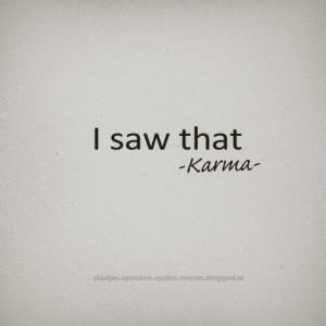saw that. -Karma-