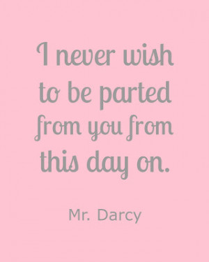 Mr. Darcy Pride and Prejudice Free Printable Quotes