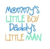 ... Applique Boots - Onesie or Shirt Mommy's Little Boy Daddy's Little Man