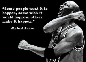 ... it would happen others make it happen michael jordan on this canadian
