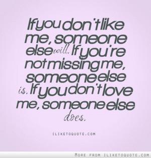 iLiketoquote.com - If you don\'t like me