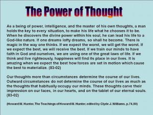 ... Gautama Buddha perfectly capture the essence of thought power