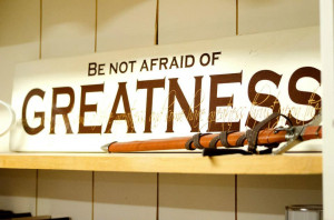 Famous Quotes and Sayings about Achieving Greatness – Being Great ...