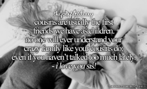 ... Love My Little Cousin Quotes , I Love My Cousin , I Love My Cousin