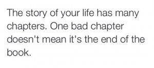 ... chapters-one-bad-chapter-doesnt-mean-its-the-end-of-the-book-527003