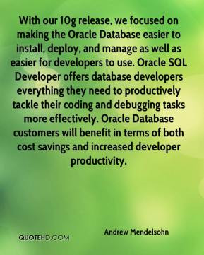 ... debugging tasks more effectively. Oracle Database customers will