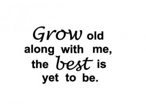 Growing Old Credited Quoteko