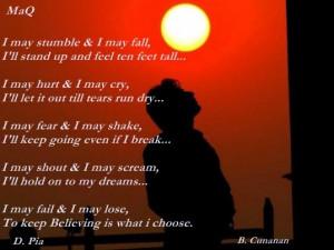 may stumble, I may fall...