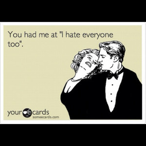 ecards #funny #hate #quotes #instagood #instadaily #instafamous # ...