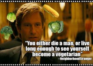 10 Movie Quotes Tastier Than Their Originals