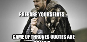 21 Game of Thrones Quotes to Remember Before Season 4