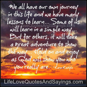 We all have our own journey ..