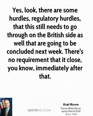 Yes, look, there are some hurdles, regulatory hurdles, that this still ...