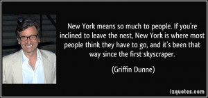New York means so much to people. If you're inclined to leave the nest ...