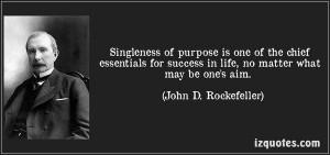 John d rockefeller, quotes, sayings, singleness of purpose, success