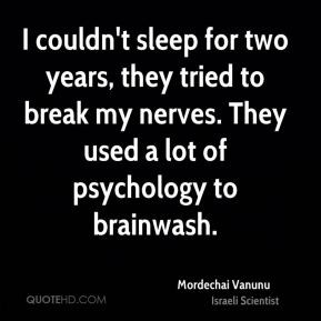 Mordechai Vanunu - I couldn't sleep for two years, they tried to break ...