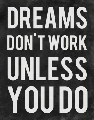 tagged chase your dreams dreams hard work work hard leave a comment