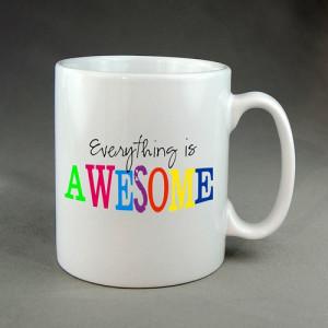 Lego Movie Quotes Coffee Mug, Tea Mug, Popular Mug, Best Gift