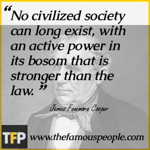 No civilized society can long exist, with an active power in its bosom ...