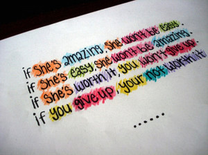 If She Is Amazing, she won't be easy.