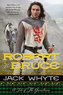 Review: Robert the Bruce by Jack Whyte