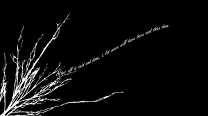 Black White Wallpaper 1920x1080 Black, White, Quotes, Contrast ...