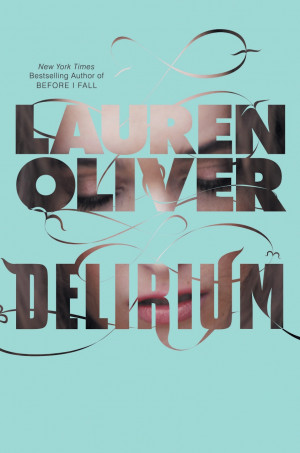 Delirium by lauren oliver books made into movies