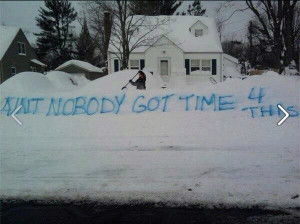 Snow - Ain't Nobody Got Time For That