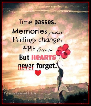 ... Quote, Let Go, Memories Faded, Life Lessons, Peace, Time Pass