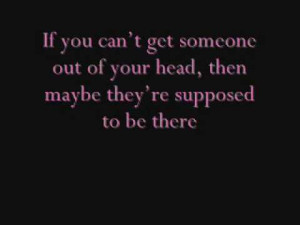 If You Can't Get Someone Out of Your Head ~ Being In Love Quote