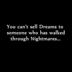 ... dark quotes true feeding up quotes nightmare quotes ur dreamsher