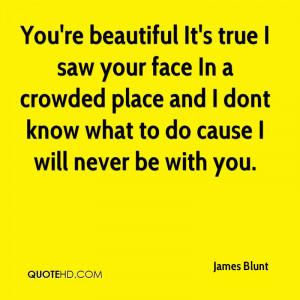 James Blunt Quotes
