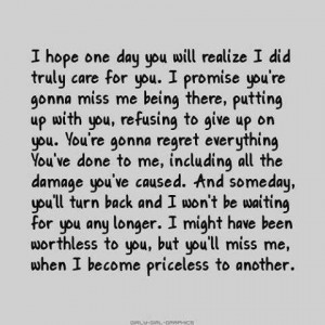 Ur going to miss me when im gone...