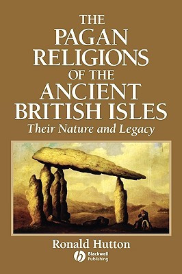 The Pagan Religions of the Ancient British Isles: Their Nature and ...
